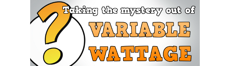 Variable wattage (VW) electronic cigarette batteries are as good as variable voltage (VV) batteries